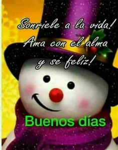 864 best buenos diaz images in 2019 Good Day Quotes, Good Morning Quotes, Morning Images, Happy Christmas Day, Christmas Cards, Christmas Decor, Happy Wishes, Morning Greetings Quotes, Good Morning Good Night