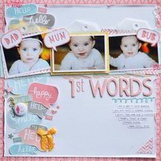 #papercraft #scrapbook #layout Inspiration du Jour - 1st Words by raquelp