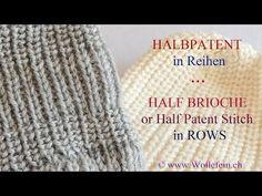 Halbpatent in Reihen - Half Patent or Half Brioche Stitch in Rows - YouTube