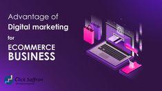 Advantage of Digital Marketing for E-commerce Business Digital Marketing Channels, Digital Marketing Services, Marketing Tactics, Content Marketing, Website Analysis, Website Ranking, Social Media Engagement, Seo Agency, E Commerce Business