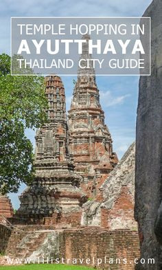 THAILAND CITY GUIDE: Temple hopping by bike in Ayutthaya - Why you should do it differently from everybody else!