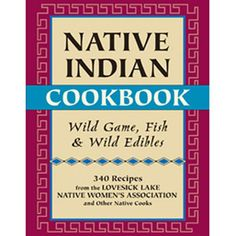300-plus delicious recipes from the Lovesick Lake Native Women's Association Complete entrees as well as sauces, marinades, stuffing, batters, and breads Feast on dishes that are simple to prepare, elegant to serve, and feature all types of wild game, fish, wild plants, berries, and nuts. This is the only book of its k