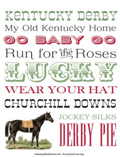 Kentucky Derby Printables, Subway Art Printables on Polka Dot Chair Free Printable Kentucky Derby Subway Art on Derby Pie, Derby Horse, Run For The Roses, Churchill Downs, My Old Kentucky Home, Derby Party, Kentucky Derby Hats, Subway Art, Roller Derby