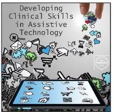 OT Corner: Developing Clinical Skills in Assistive Technology - repinned by @PediaStaff – Please Visit  ht.ly/63sNt for all our pediatric therapy pins