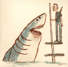 """You're gonna need a bigger boat.""  by Scott C."