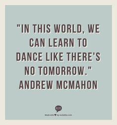 ANDREW MCMAHON - LEARN TO DANCE LYRICS