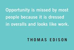 Quotables: Edison on Opportunity