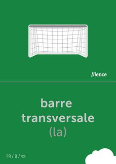 Barre transversale #flience #sport #soccer #english #education #flashcard #language Spanish Flashcards, Poster, Language, English, Education, Website, Sports, Free, Design