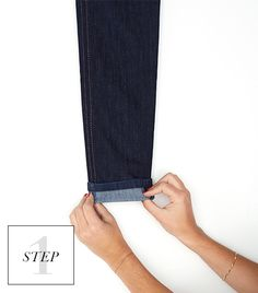 step 1 for skinny cuff Fold the bottom of the jeans to create a half-inch cuff.
