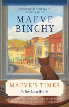 MAEVE'S TIMES (2013), by Maeve Binchy. 09/2015