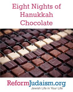 """A friend of mine described tasting some chocolate as """"more"""" - as in, each bite makes him want more chocolate. That is how I think about Hanukkah: It creates more opportunities for chocolate! Here are eight ideas to add more chocolate to each night's celebration of Hanukkah."""