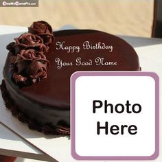 Name With Photo Birthday Chocolate Cake Picture Edit Online Happy Birthday Sister Cake, Happy Birthday Wishes Photos, Birthday Cake Writing, Happy Birthday Cake Images, Birthday Wishes Cake, Birthday Cake With Photo, Birthday Cake Pictures, Birthday Greetings, Chocolate Birthday Cake Images