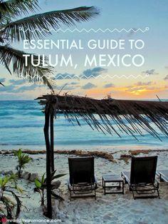 Essential guide to Tulum, Mexico