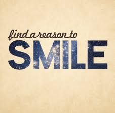 Find a reason to smile...