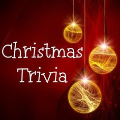 60 Family friendly Christmas trivia questions and answers