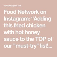 """Food Network on Instagram: """"Adding this fried chicken with hot honey sauce to the TOP of our """"must-try"""" list! #DeliciousMissBrown > Saturdays at 12