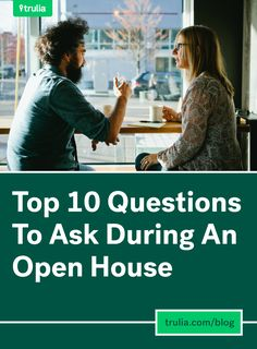 Top 10 Questions To Ask During An Open House: 1. How many offers have been made? 2. How stable is the price? 3. Why are the sellers moving? 4. How long has it been on the market? 5. What issues does the house have? 6. When was it last updated? 7. How much are utilities? 8. What's the seller's timeline? 9. What are the neighbors like? 10. Where can I get a bite to eat?