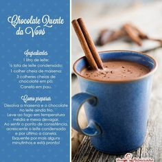 Chocolate quente da vovó – Amazing World Food and Recipes Chocolate Cafe, Chocolate Caliente, Get Thin, Vegetable Drinks, Healthy Eating Tips, Dessert, Other Recipes, No Cook Meals, Food Inspiration