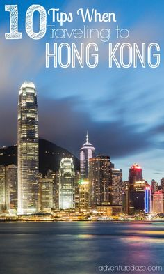 Check out our best recommendations for your visit to Hong Kong! Activities, how to get there, restaurants, general tips and more on adventuredaze.com!