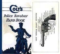 Colt's Police Revolver Handbook - 1927