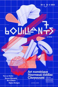 Antoine Pelin / Khanh Robert - Festival d'Art Numérique de Bouillants - 2015 Typo Poster, Poster Art, Poster Design, Poster Layout, Print Layout, Graphic Design Posters, Graphic Design Typography, Graphic Design Illustration, Layout Design