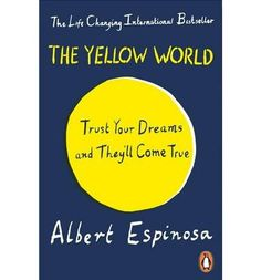 What is the yellow world? The yellow world is a world that's within everyone's reach, a world the colour of sun. It is the name of a way of living, of seeing life, of nourishing yourself with lessons that you learn from good moments as well as bad ones. In this title, the author shows us how to connect daily reality with our most distant dreams.