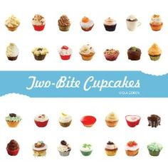 Two-Bite Cupcakes [Hardcover]