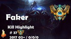 Challenger Kill Highlight #37 Faker
