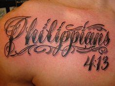 Philippians 4:13 Tattoo Lettering Script Black and Grey by Aaron at California Tattoo Company, Savannah, GA
