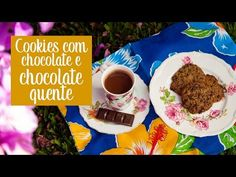 Cookies e chocolate quente - O Chef e a Chata