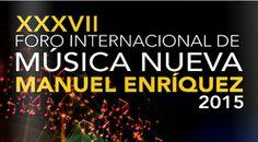 Diversidad e Innovación en el XXXVII Foro Internacional de Música Nueva Manuel Enríquez - http://masideas.com/diversidad-e-innovacion-en-el-xxxvii-foro-internacional-de-musica-nueva-manuel-enriquez/