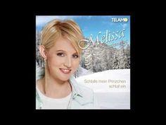 Melissa Naschenweng - Schlafe, mein Prinzchen, schlaf ein/A Weihnacht wi...