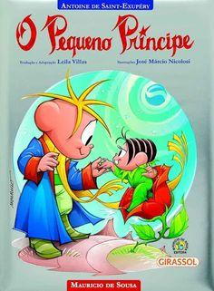 """Livro """"O Pequeno Príncipe"""" ganha versão ilustrada com os personagens da turma da Mônica"""