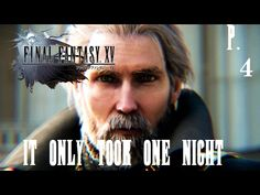 EVERYTHING'S GONE TO SH@T! / Final Fantasy XV p.4
