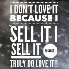 Truth! I fell in love with these products the second I tried them. Now I get paid to use the products I love so much