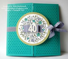 Julie Kettlewell - Stampin Up UK Independent Demonstrator - Order products 24/7: Special 40th Birthday Card