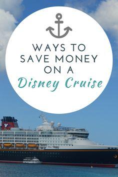 Ways to Save Money on a Disney Cruise; Wonder, Dream, Magic and Fantasy - My Big Fat Happy Life