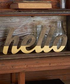 Look what I found on #zulily! Unfinished 'Hello' Wall Art #zulilyfinds