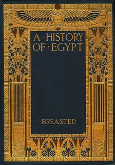 A turn-of-the-century beautiful Art Nouveau book on Egypt. Book Cover Art, Book Cover Design, Book Art, Vintage Book Covers, Vintage Books, Vintage Library, Old Books, Antique Books, Book Libros