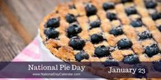 Simply to celebrate the pie #NationalPieDay is here and you do need to participate. Well, try to anyway. Here are a few recipes, and links to places offering free and discounted pie on January 23.