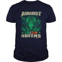 Queens are born in August Saint Patricks Day Shirts #gift #ideas #Popular #Everything #Videos #Shop #Animals #pets #Architecture #Art #Cars #motorcycles #Celebrities #DIY #crafts #Design #Education #Entertainment #Food #drink #Gardening #Geek #Hair #beauty #Health #fitness #History #Holidays #events #Home decor #Humor #Illustrations #posters #Kids #parenting #Men #Outdoors #Photography #Products #Quotes #Science #nature #Sports #Tattoos #Technology #Travel #Weddings #Women
