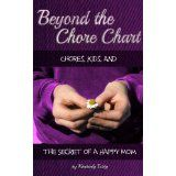 """Great book to help give you a real """"why"""" for having children do chores as well as pointers for getting them started. My full book review is on my blog http://kaths-korner.blogspot.com/2014/01/beyond-chore-chart-book-3.html"""