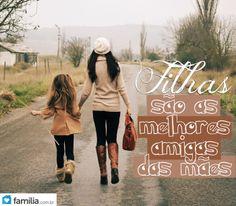 Filhas: melhores amigas das mães