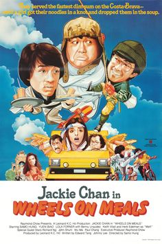 """Wheels on Meals """"Kuai can che"""" (original title)Stars: Jackie Chan, Biao Yuen, Sammo Kam-Bo Hung, Benny Urquidez, Herb Edelman ~ Director: Sammo Kam-Bo Hung (Nominated for the Hong Kong Film Award for Best Action Choreography Best Martial Arts, Martial Arts Movies, Martial Artists, Jackie Chan Movies, Sammo Hung, Hong Kong Movie, Kung Fu Movies, Chinese Movies, Cinema Posters"""