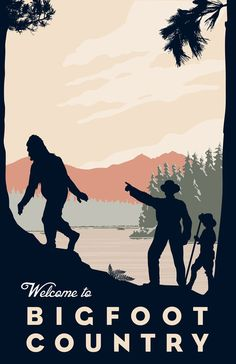 Welcome to Bigfoot Country Poster Print by Laceybabe on Etsy, $21.00