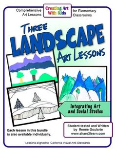 Three Landscape Art Lessons - Integrated With Geography