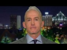 Trey Gowdy on recovered FBI texts