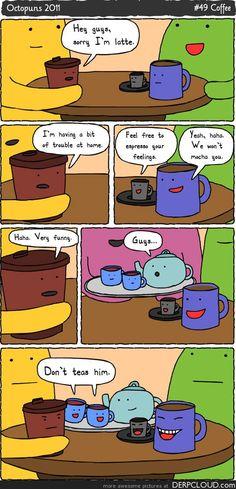 """good morning, coffee!"""
