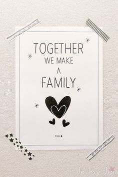 together we make a family printable poster The Words, Cool Words, Words Quotes, Me Quotes, Sayings, Baby Quotes, Family Quotes, Free Poster Printables, Free Printable