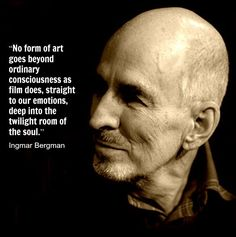 Film Director Quote - Ingmar Bergman - Movie Director    #ingmarbergman